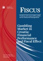 Gambling Market in Croatia: Financial Performance and Fiscal Effect
